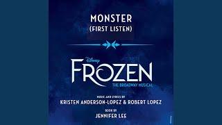 """Monster (From """"Frozen: The Broadway Musical"""" / First Listen)"""