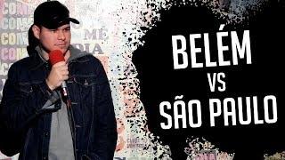 BELEM X SAO PAULO - STAND UP COMEDY | JOÃO PEDRO