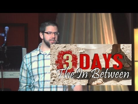 Apr. 13 2014, The Weekend that Changed the World Part 2 - Pastor Jason Doubroff