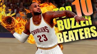 NBA 2K16 TOP 10 BUZZER BEATERS & Game Winning Shots #2