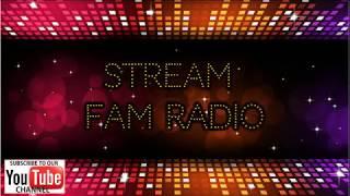 Stream Fam Radio -Power Hour- hiphop - Rap - R&B Pop - #streamfamradio