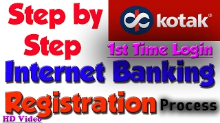 How To Register Kotak Net Banking | First time login | Registration Process