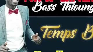 """""""Bass Thioung""""  - TEMPS BOY  """" KON YESS   KON LOLOU LA """" (temps boy)"""
