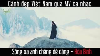 Cảnh Đẹp Việt Nam Qua Các MV Ca Nhạc
