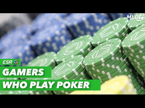 Gamers Who Are Poker Players