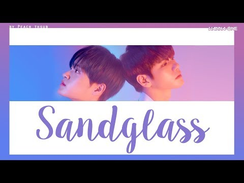 [KARAOKE/THAISUB] WANNA ONE (The Heal) - Sandglass #พีชซับไทย