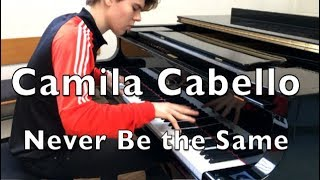 Camila Cabello Never be the same - Michael Andreas own piano arrangement