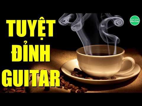 Tuyệt Đỉnh Guitar | Nhạc Hòa Tấu Không Lời Hay Nhất Mọi Thời Đại | Nhạc Sống Mai Lan