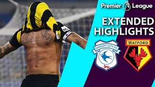 Cardiff City v. Watford | PREMIER LEAGUE EXTENDED HIGHLIGHTS | 2/22/19 | NBC Sports