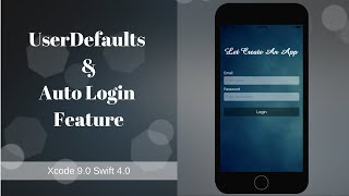 Auto Login using UserDefaults in Swift 4.0 (Part 1)