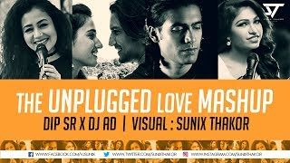 The Unplugged Love Mashup – DJ AD