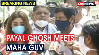 Payal Ghosh & Ramdas Athawale meet Maha Guv, demand ac..
