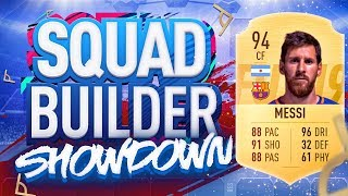 FIFA 19 SQUAD BUILDER SHOWDOWN!!! LIONEL MESSI!!! The Greatest Of All Time?