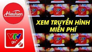 Tải ngay VTVgo | Top ứng dụng xem tivi trực tuyến trên Android TV Box