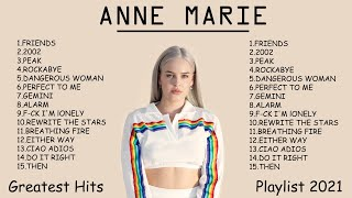 Anne Marie Greatest Hits Full Playlist 2021 - Anne Marie Best Songs 2021