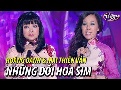 Hoàng Oanh & Mai Thiên Vân - Những Đồi Hoa Sim (Dzũng Chinh, thơ: Hữu Loan) PBN 96