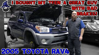 Why did the CAR WIZARD buy his teen daughter a '05 Toyota RAV4 with really unsafe brakes!?!