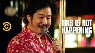 This Is Not Happening - Bobby Lee - Sketch Comedy on Vicodin - Uncensored