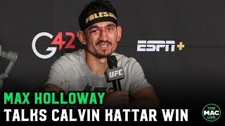 "Max Holloway talks Calvin Kattar fight: ""As long as you can take it, I'm gonna give it"""