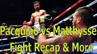 Pacquiao vs Matthysse Fight Recap (with Highlights)- The Sports Coma