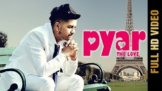 Pyar The Love – Rd Gill