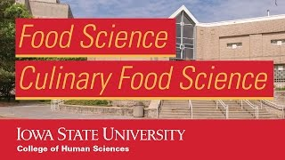 Food Science and Culinary Food Science at Iowa State University