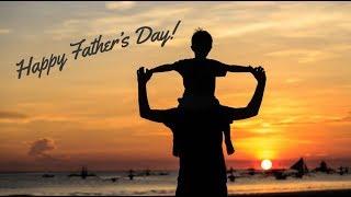 Ngày của Cha - Happy Father's Day- Cao Hùng