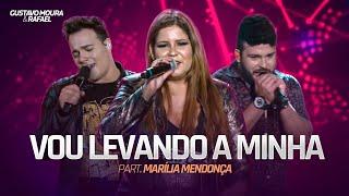 Gustavo Moura e Rafael - Vou levando a minha part. Marília Mendonça (Oficial)