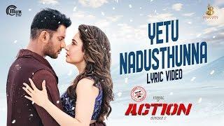 Action Telugu Movie: Yetu Nadusthunna, Maula Lyric Videos-..