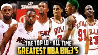 THE 10 GREATEST BIG 3s IN NBA HISTORY!