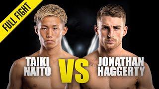 Taiki Naito vs. Jonathan Haggerty   ONE Championship Full Fight