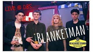 Blanketman - 5 Days a Week | Live at Dead Basic Studios