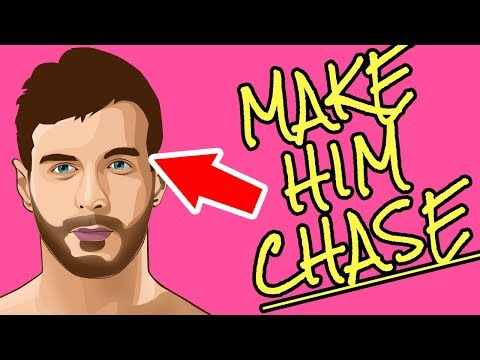 How To Male Him Chase You - 5 Steps To Make A Man Chase You