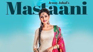 Mastaani – Jenny Johal – Desi Crew