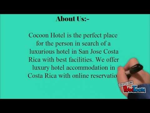 Choose the Best Hotels in San Jose Costa Rica