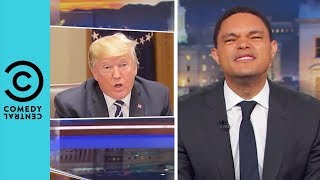 Trump Breaks The No Take Backs Rule | The Daily Show With Trevor Noah
