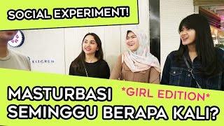 CEWE MASTURBASI SEMINGGU BERAPA KALI ? PRIVACY SOCIAL EXPERIMENT *GIRL EDITION* | TWOLOL (LEO)