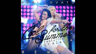 Demi Lovato - Cool For The Summer (Feat. Iggy Azalea) (REMIX)
