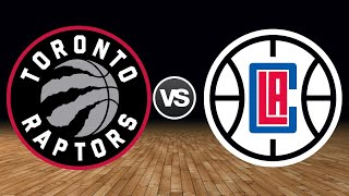Toronto Raptors vs Los Angeles Clippers Live Reaction & Play-By-Play
