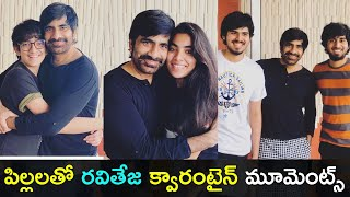 Ravi Teja enjoying with his Kids in lock-down best moments..