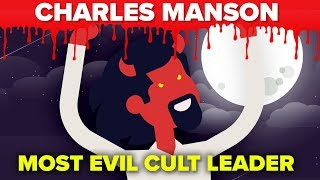 Most Evil Cult Leader That Ever Lived (Maybe) - Charles Manson