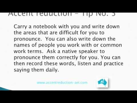 Accent Reduction Hints