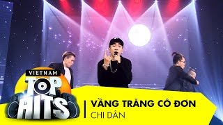 Vầng Trăng Cô Đơn | Chi Dân | Vietnam Top Hits