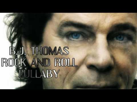 B.J. Thomas - Rock and Roll Lullaby (HQ AUDIO)