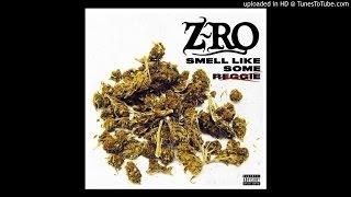Z-ro - Smell Like Some Reggie