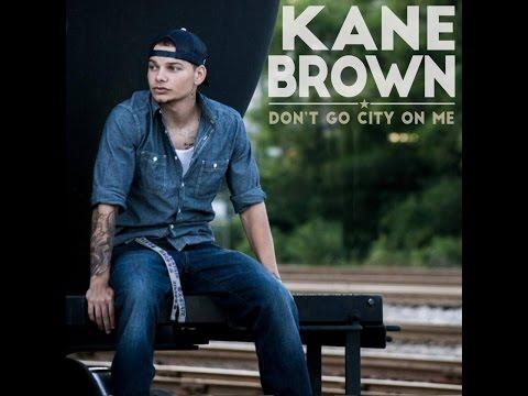 Kane Brown - Don't Go City on Me (audio)