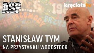 Stanisław Tym - Przystanek Woodstock 2009