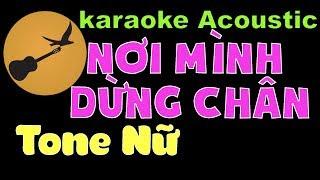 NƠI MÌNH DỪNG CHÂN Karaoke