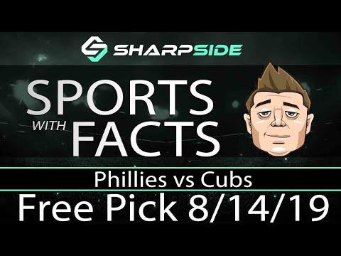 Phillies vs Cubs   MLB Free Pick   8/14/19