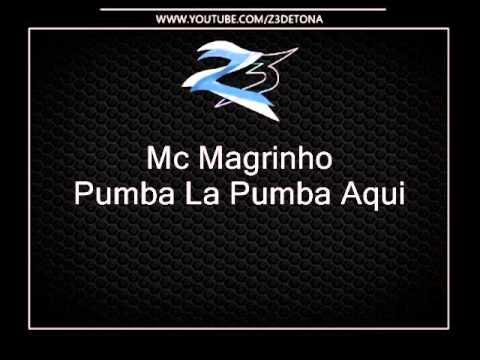 Baixar Mc Magrinho - Pumba La Pumba Aqui { Dj Caverinhaa 22 }